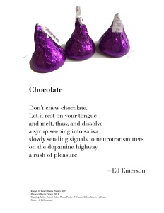 """Chocolate"" by Ed Emerson"